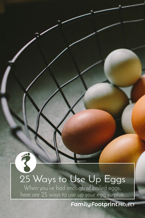 25 Ways to Use Up Eggs Pinterest Image