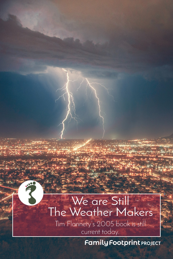 We are Still The Weather Makers Pinterest Pin